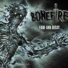 BONEFIRE Fade And Decay album cover