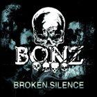 BONZ Broken Silence album cover