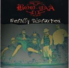 BOO-YAA T.R.I.B.E. Metally Disturbed album cover