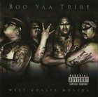 BOO-YAA T.R.I.B.E. West Koastra Nostra album cover