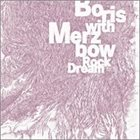 BORIS Rock Dream (with Merzbow) album cover
