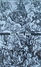 BORN FROM PAIN Born From Pain album cover