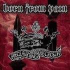 BORN FROM PAIN Reclaiming The Crown album cover