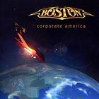 BOSTON Corporate America album cover