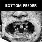 BOTTOM FEEDER Bottom Feeder album cover
