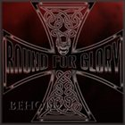 BOUND FOR GLORY Behold the Iron Cross album cover
