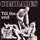BOUND FOR GLORY Comrades Till the End album cover