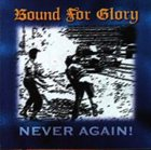 BOUND FOR GLORY Never Again! album cover