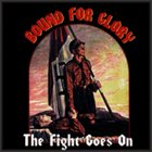 BOUND FOR GLORY The Fight Goes On album cover