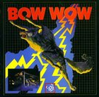 BOW WOW 吼えろ! Bow Wow album cover