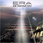 BOW WOW Era album cover