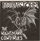 BRAINSTORM The Nightmare Continues... album cover