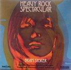 BRAM STOKER Heavy Rock Spectacular album cover