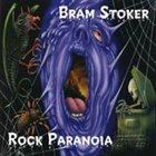 BRAM STOKER Rock Paranoia album cover