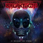 BRENDON SMALL'S GALAKTIKON II: Become the Storm album cover