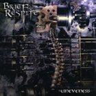 BRIEF RESPITE Uneveness album cover