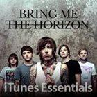 BRING ME THE HORIZON Bring Me the Horizon: iTunes Essentials album cover
