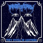 BRINGER OF SORROW They Dwell In Lightning album cover