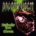 BROCAS HELM Defender of the Crown Album Cover