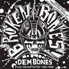 BROKEN BONES Dem Bones / Decapitated album cover