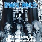 BROKEN BONES Religion is Responsible album cover