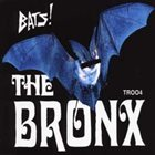 THE BRONX Bats! album cover