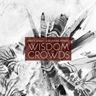 BRUCE SOORD WITH JONAS RENKSE — Wisdom of Crowds album cover