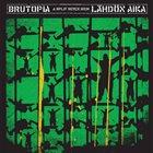 BRUTOPIA A Split Seven Inch album cover