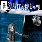 BUCKETHEAD Pike 155 - Ancient Lens album cover