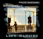 BUCKETHEAD Left Hanging (with Travis Dickerson) album cover