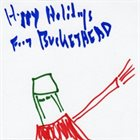 BUCKETHEAD Happy Holidays From Buckethead (Pike 3 - 3 Foot Clearance) album cover