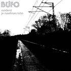 BÜFO Moderni Ja Maailman Tuho album cover