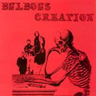 BULBOUS CREATION You Won't Remember Dying album cover
