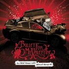 BULLET FOR MY VALENTINE All these Things I Hate (Revolve Around Me) album cover