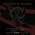 BULLET FOR MY VALENTINE Live From Brixton: Chapter Two, Night Two, Performing The Poison In Its Entirety album cover