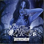 BULLET FOR MY VALENTINE Tears Don't Fall album cover