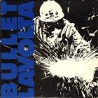 BULLET LAVOLTA Bullet LaVolta album cover
