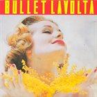 BULLET LAVOLTA The Gift album cover
