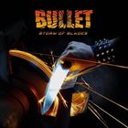 BULLET Storm Of Blades album cover