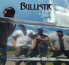 BULLISTIC Ride The Line album cover