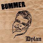 BUMMER Dylan album cover