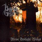BURDEN OF GRIEF Above Twilight Wings album cover