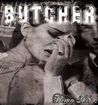 BUTCHER Demo 2K8 album cover