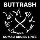 BUTTRASH Somali Cruise Lines album cover
