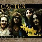 CACTUS Cactology: The Cactus Collection album cover