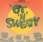 CACTUS 'Ot 'n' Sweaty album cover