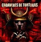 CADAVERES DE TORTUGAS Versus album cover