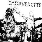 CADAVERETTE Cadaverette album cover
