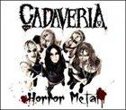 CADAVERIA Horror Metal album cover