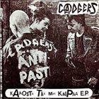 CADGERS Kytät On Natsisikoja / Kaaosta Tää Maa Kaipaa album cover